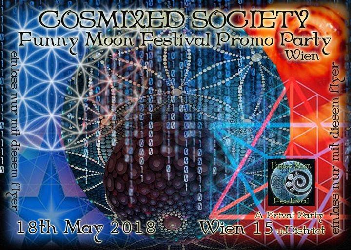 Cosmixed Society Funny moon Promo Party Wien 18 May '18, 21:00