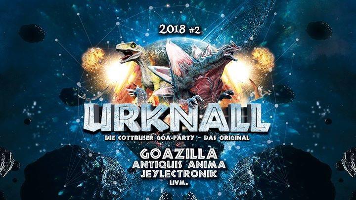 Urknall 2018 #2: Die Cottbuser Goa-Party – das Original! 18 May '18, 23:00