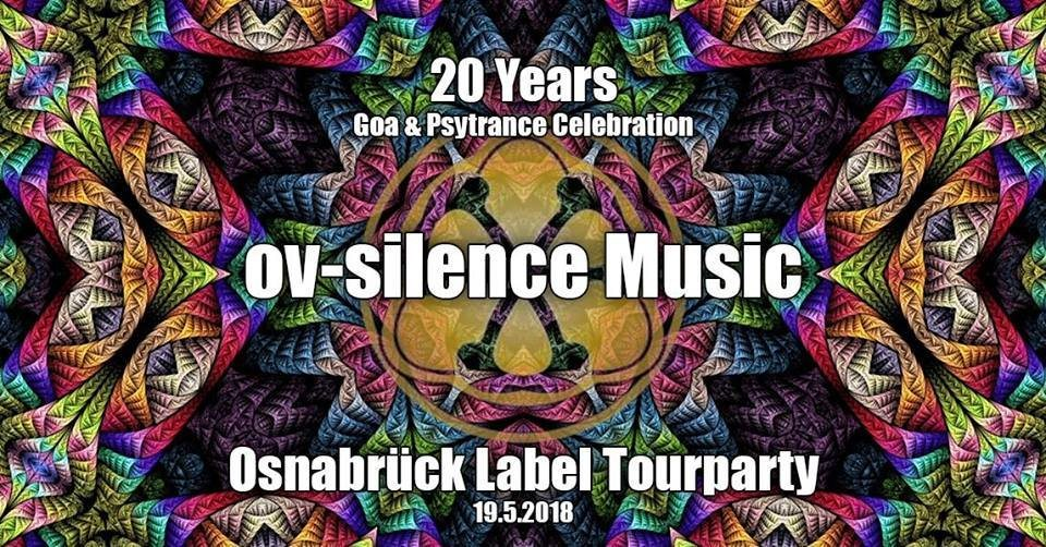 "20 Years ""ov-silence Music"" Tourparty - Osnabrück 19 May '18, 23:00"