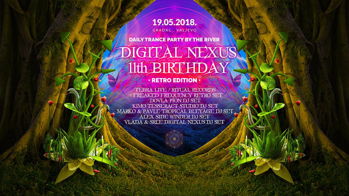 "Daily Trance party by the river :""Digital Nexus 11th Birthday"" 19.5.2018.Serbia 19 May '18, 13:00"