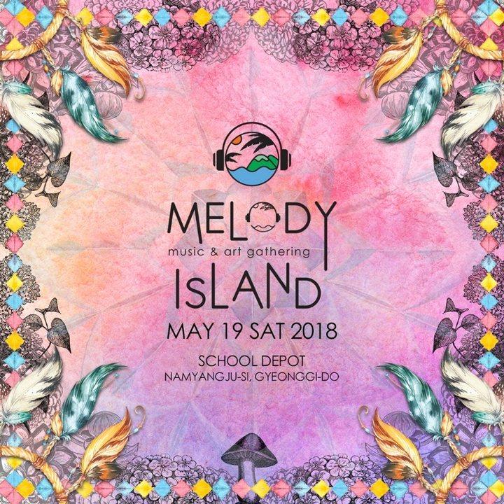 MELODY ISLAND Music & Art Gathering 19 May '18, 16:00