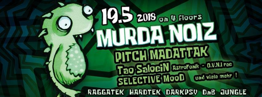 Murda Noiz - Tek & Psy 19 May '18, 22:00