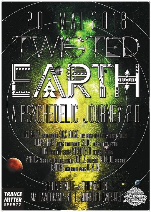 Twisted Earth 2.0 - A psychedelic journey 20 May '18, 21:00