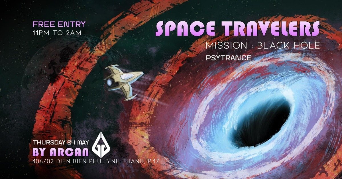 Arcan Residents - Space Travelers #3 - Mission Black Hole 24 May '18, 23:00