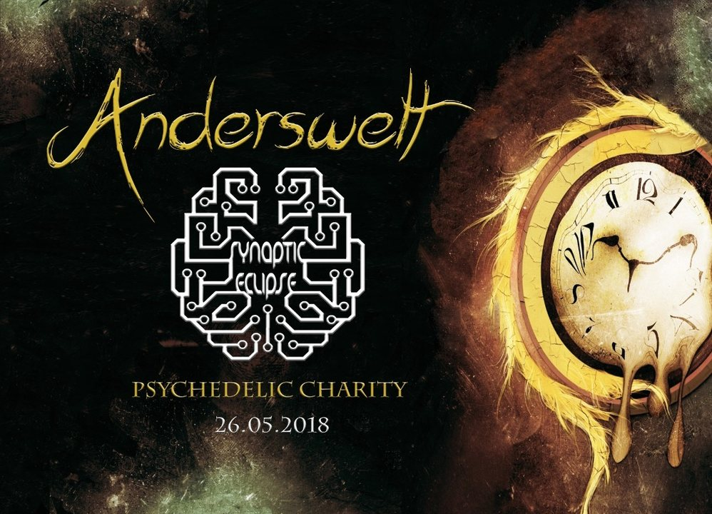 ॐ Anderswelt // Synaptic Eclipse // Psychedelic Charity ॐ 26 May '18, 23:00