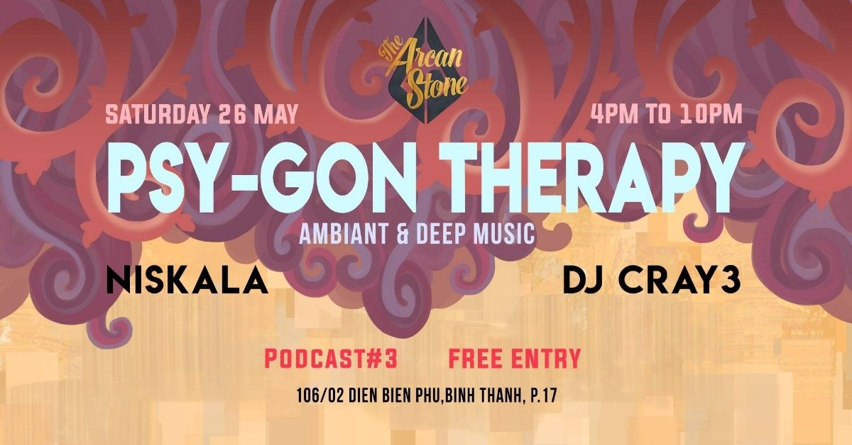 Arcan Stone Podcast #3 Psy-Gon Therapy 26 May '18, 16:00