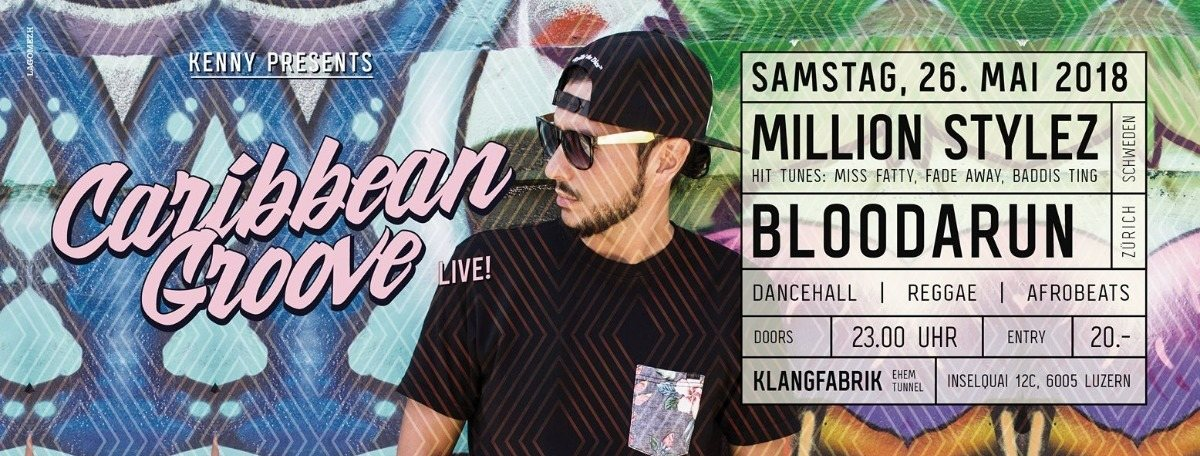Caribbean Groove - Million Stylez 26 May '18, 23:00