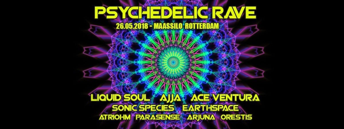 Psychedelic Rave 26 May '18, 23:00