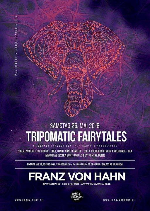 Tripomatic Fairytales - Goa, Psytrance & Progressive 26 May '18, 22:00