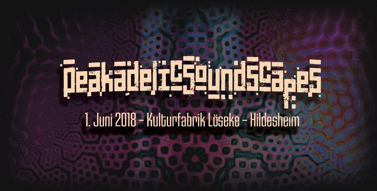 Peakadelic Soundscapes 1 Jun '18, 23:00