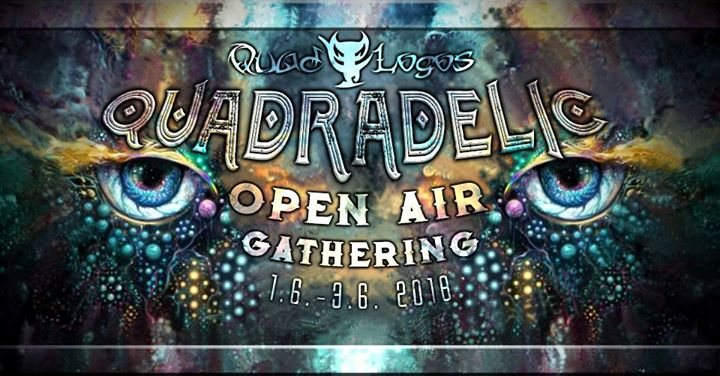 Quadradelic Open Air Gathering 2018 1 Jun '18, 21:00