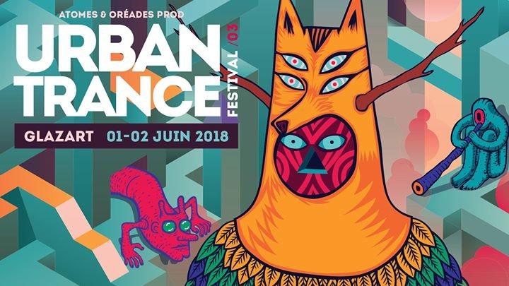 URBAN Trance Festival 2018 - Paris 1 Jun '18, 22:00
