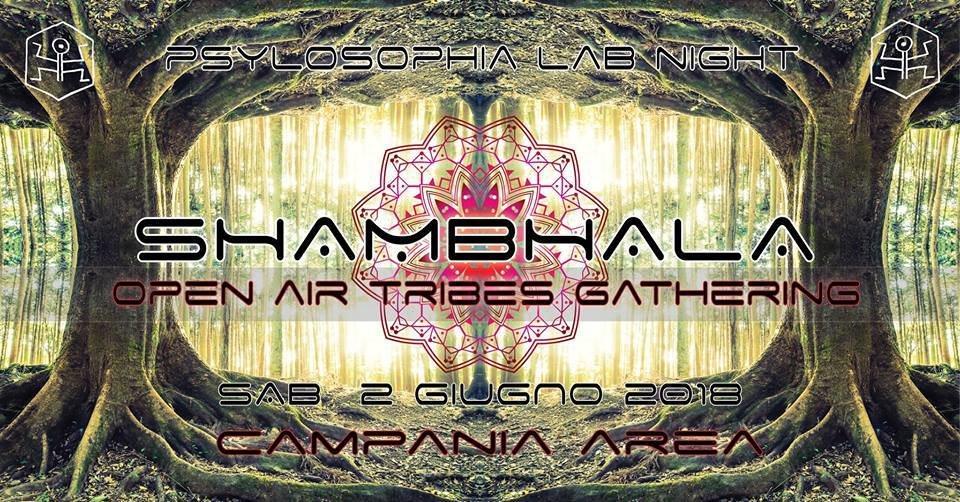 ॐ Shambhala ॐ Psylosophia Lab Night - Open Air Gathering 2 Jun '18, 19:00