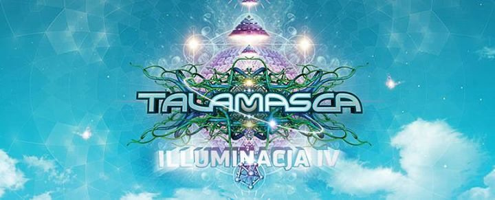 Illuminacja IV with Talamasca Live by Be Psychedelic 8 Jun '18, 21:00