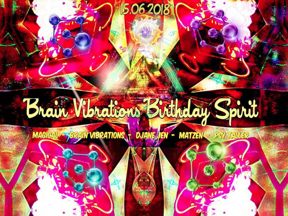 100% Proggy - Brain Vibrations Birthday Spirit 15 Jun '18, 23:00