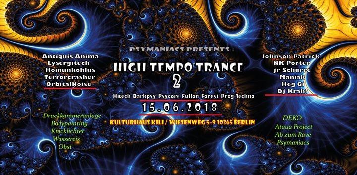 Psymaniacs Presents: High Tempo Trance 2 ॐ 15 Jun '18, 23:00