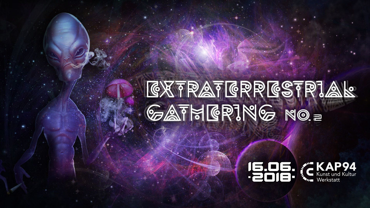 Extraterrestrial Gathering No.2 16 Jun '18, 20:30