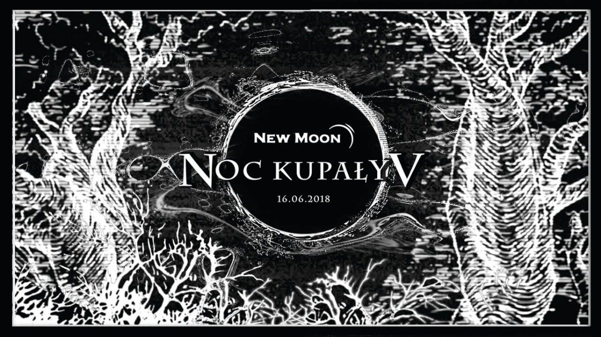 NOC KUPALY V SUMMER SOLSTICE 16 Jun '18, 20:00