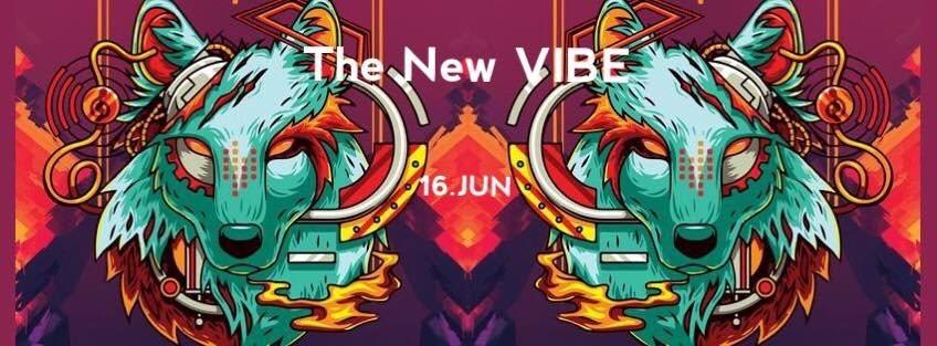 The New VIBE 25 |5€Eintritt bis 0 Uhr 16 Jun '18, 23:00