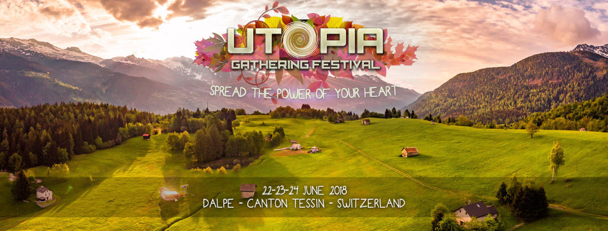 Utopia - Ghathering Festival (Spread the Power of your HeArt) 22 Jun '18, 14:00