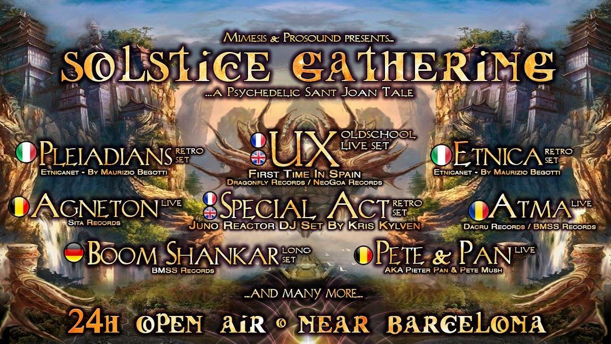 Solstice Gathering 2018 - A Psychedelic Sant Joan Tale 23 Jun '18, 17:00