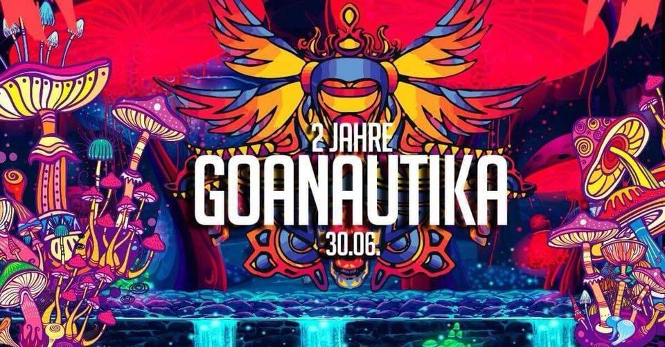 2 Jahre Goanautika 30 Jun '18, 23:00