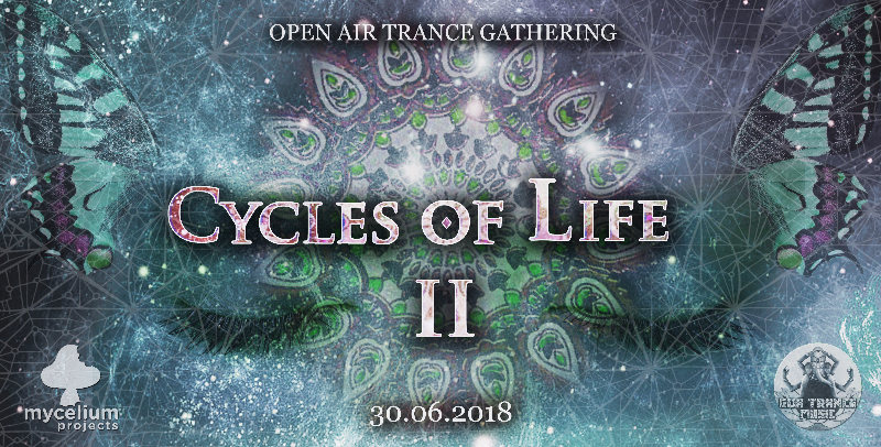 Cycles Of Life II - Open Air with Etnica / Tromesa / Mindfield 30 Jun '18, 10:00
