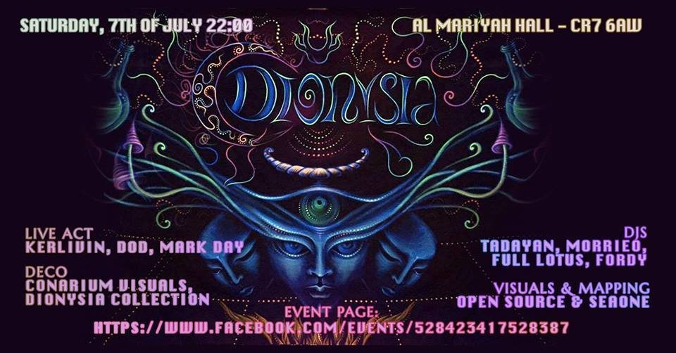 Dionysia with Kerlivin, Morrieo, Tadayan Digital Shiva Power 7 Jul '18, 22:00