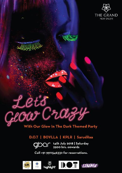 Lets Glow Crazy 14 Jul '18, 22:00