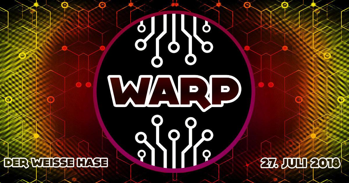 Warp! 27 Jul '18, 23:00
