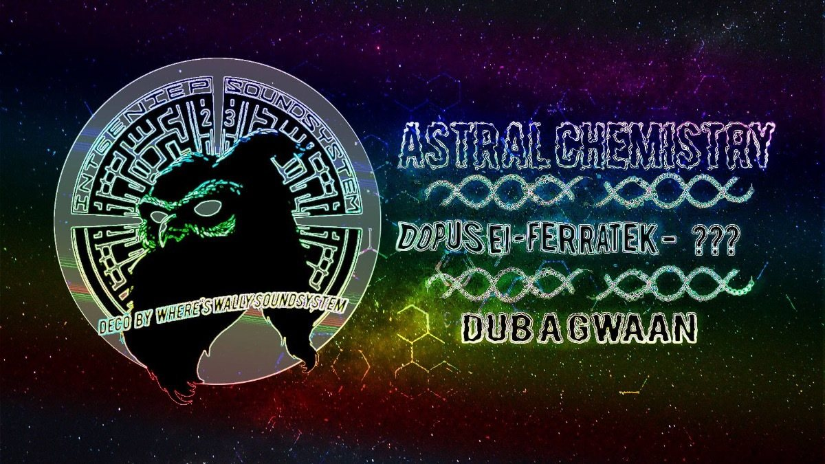 Cancelled!! Intgeniep Soundsystem presents: Astral Chemistry ૐ 28 Jul '18, 22:00