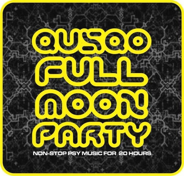 QUSQO FULL MOON PARTY 3 Aug '18, 13:00