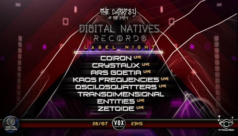 The Darkpsy of The Force presents Digital Natives Records Label Night 28 Jul '18, 23:30
