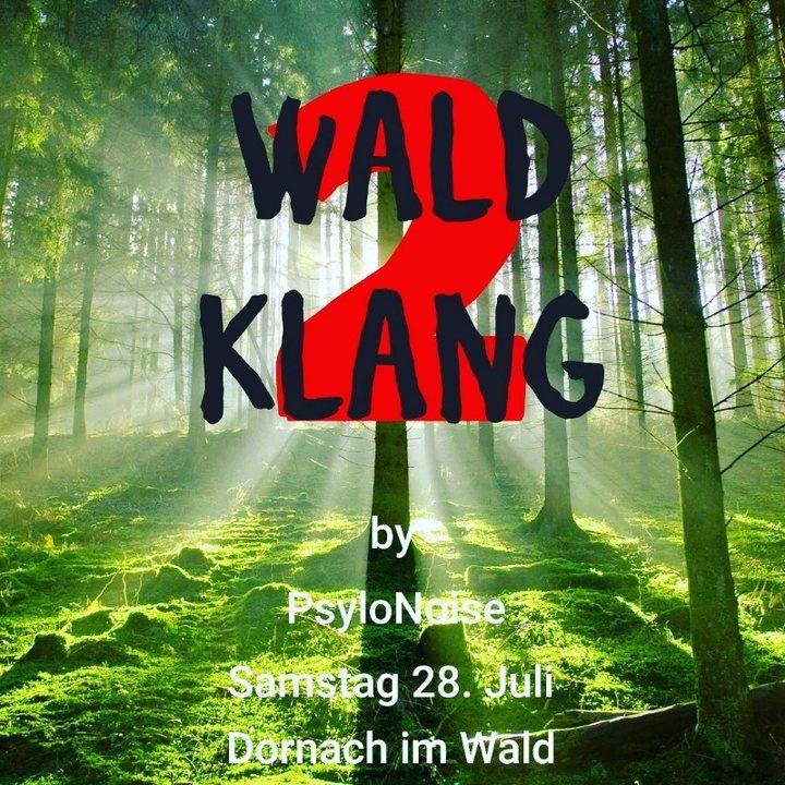 Wald Klang 2 28 Jul '18, 22:00