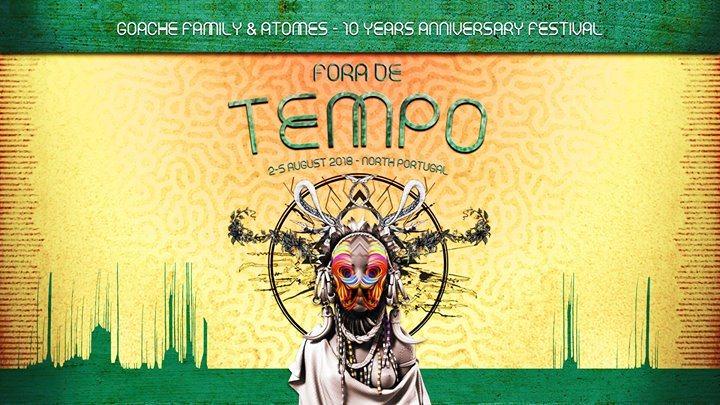FORA de TEMPO Festival / Goache Family & Atomes 10th Anniversary 2 Aug '18, 18:00