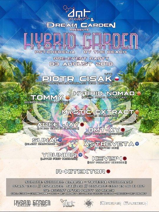 Hybrid Garden Pre-Party DMT Project & Dream Garden 3 Aug '18, 12:00