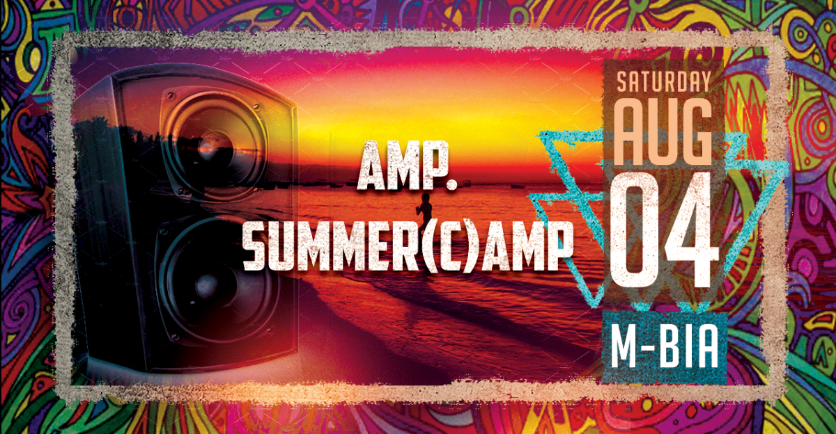 Last AMP.Summer(C)amp. 4 Aug '18, 23:00