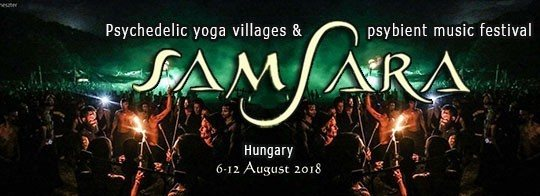 Samsara Festival 4th Europe Edition 6 Aug '18, 11:00