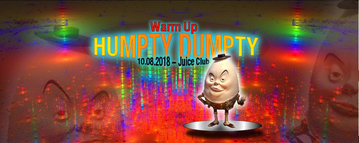 Humpty Dumpty OA - Warm Up 10 Aug '18, 23:00