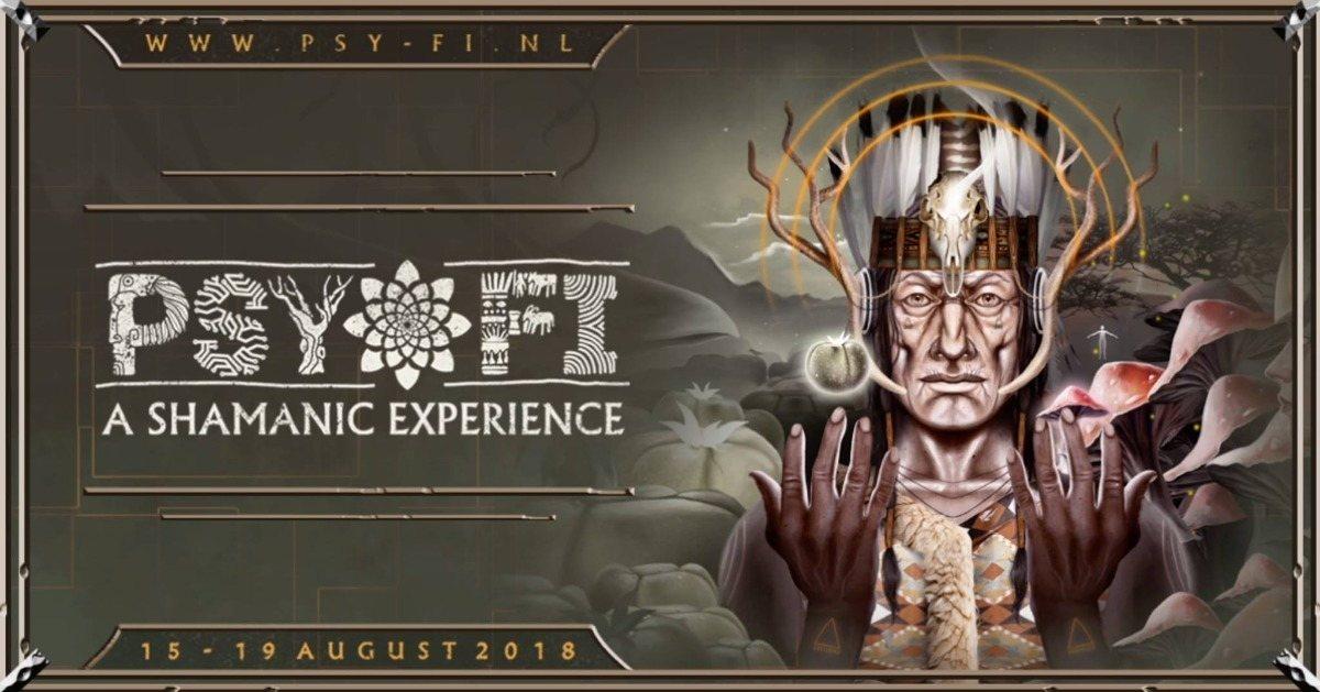 "Psy-Fi 2018 ""A Shamanic Experience"" 15 Aug '18, 08:00"