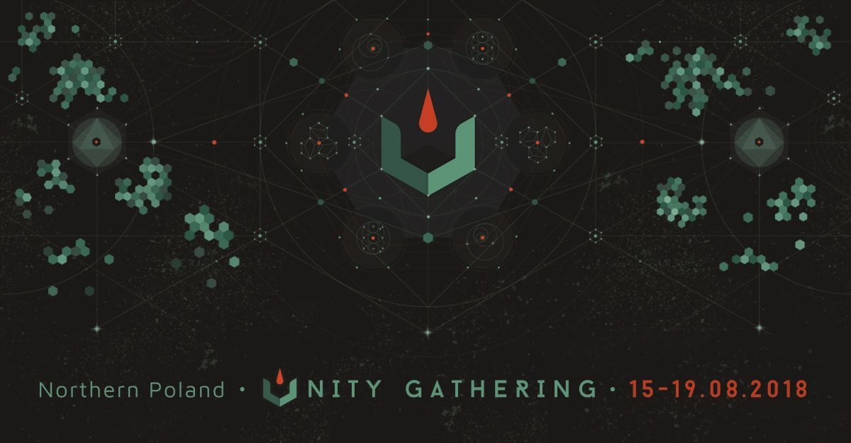 Unity Gathering 20018 - Where Nature meets Technology 15 Aug '18, 19:00