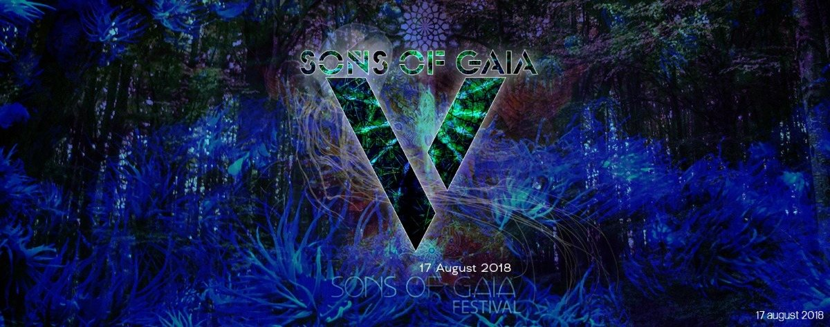 Sons Of Gaia Festival 5 Years Anniversary 17 Aug '18, 20:00