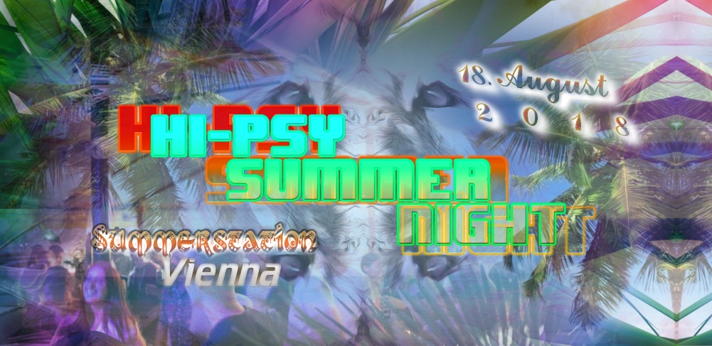 Hi-Psy Summer - Freeparty 18 Aug '18, 14:00