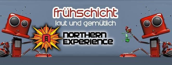 Frühschicht - laut & gemütlich *meets Northern Experience* 19 Aug '18, 08:00
