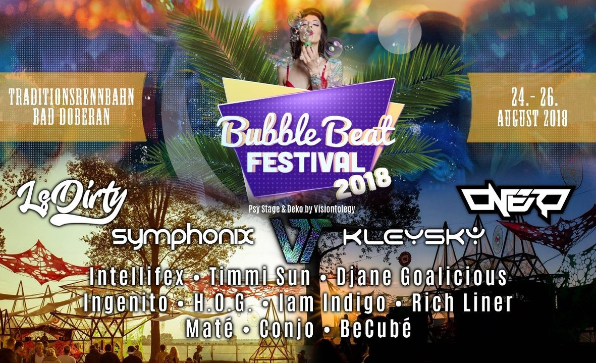 Bubble Beat Festival - PsyStage 24 Aug '18, 18:00