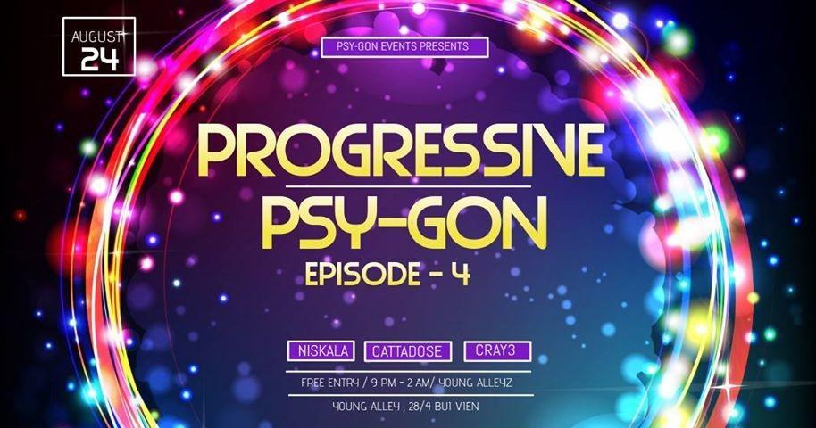 Progressive Psy-Gon Episode-4 24 Aug '18, 21:00