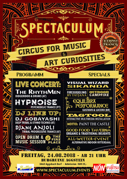°SPECTACULUM° circus for music - HYPNOISE live, RHYTHMEN live, Djane ANJOLI, .. 24 Aug '18, 21:00
