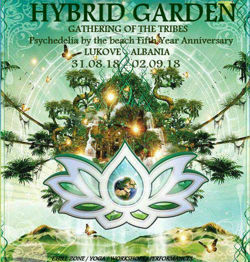 HYBRID GARDEN ** GATHERING OF THE TRIBES ** 5TH ANNIVERSARY ** 31 Aug '18, 18:00