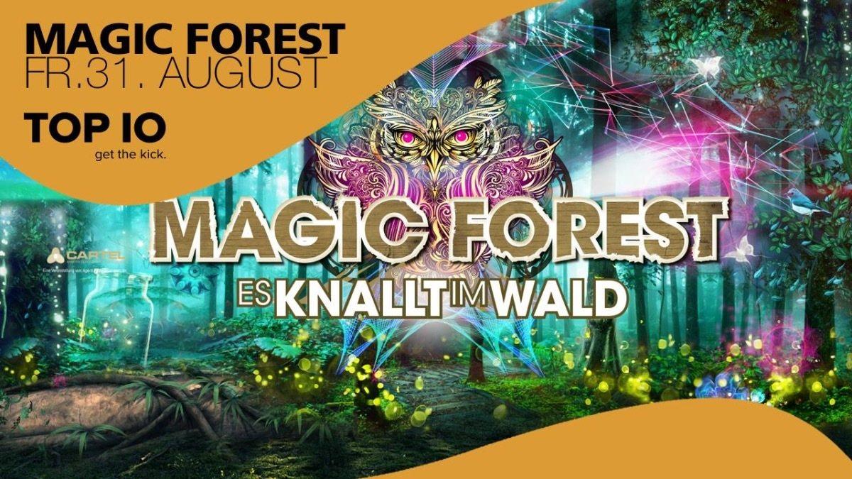 MAGIC FOREST Es knallt im Wald / w Captain Hook, Spinney Lainey, ... 31 Aug '18, 22:00
