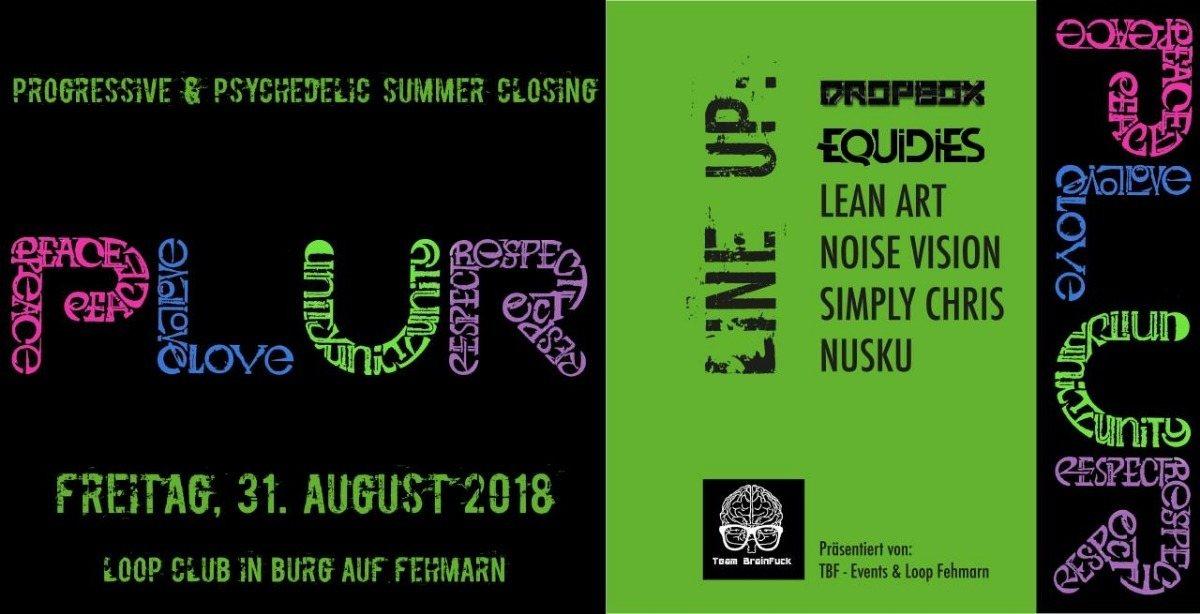 PLUR - Progressive & Psychedelic 31 Aug '18, 22:00